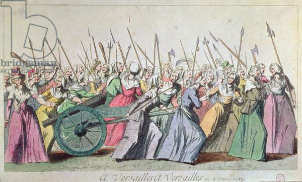 'A Versailles, A Versailles'  March of the Women on Versailles, Paris, 5th October 1789 (coloured engraving) (see 127501 & 154733)