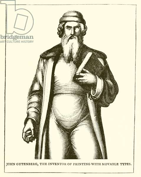 John Gutenberg, the Inventor of Printing with Movable Types (engraving)