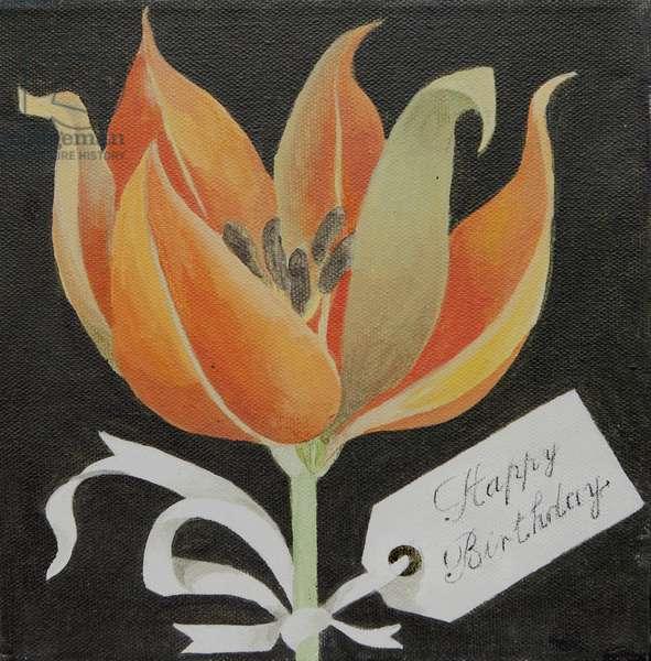Tulip, Happy Birthday (acrylic)