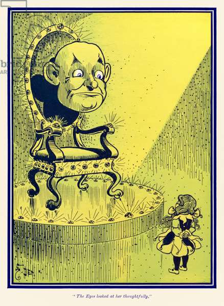 """""""The Eyes looked at her thoughtfully."""" from 'The Wonderful Wizard of Oz' by L. Frank Baum"""