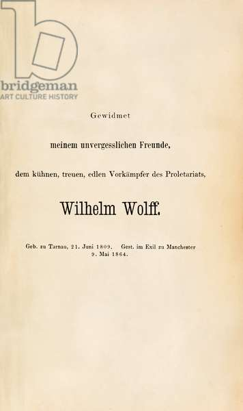 Dedication to Wilhelm Wolff from 'Das Kapital. Kritik der politischen Oekonomie' (Book 1) by Karl Marx published in 1867