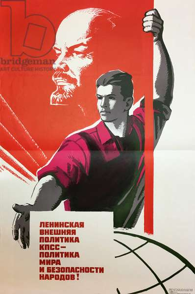 Lenin's Foreign Policy Is that of Peace and Security of the Peoples, 1973 (colour litho)