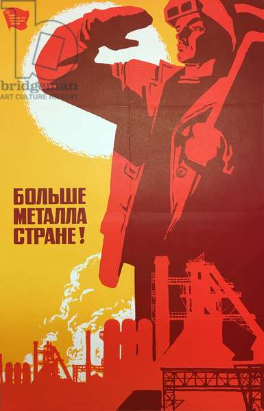 Produce more Metal for Our Motherland, 1979 (colour litho)