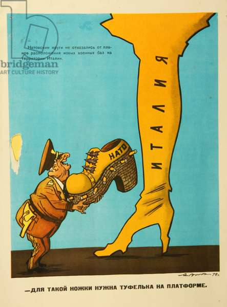 NATO-Italy, For Such a Leg You Need Platform Shoes, 1978 (colour litho)