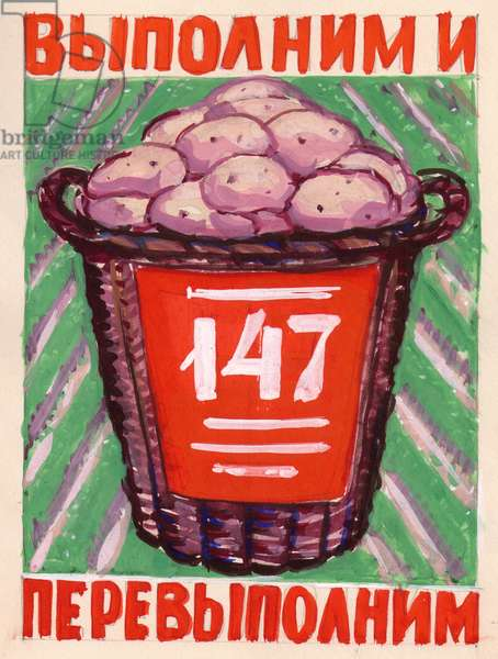 We Shall Fulfill and Over-fulfill the Five-Year Plan for Potatoes!, 1955 (gouache on paper)