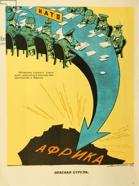 NATO and Africa - a Dangerous Arrow, 1978 (colour litho)