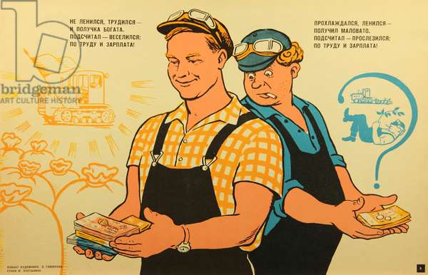 He Who Is Not Lazy Will Receive the Largest Salary!, 1966 (colour litho)