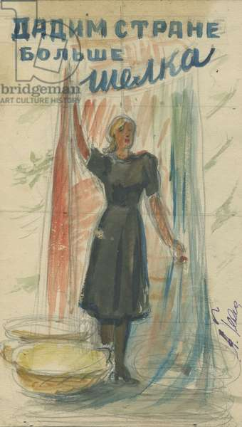 Let's Provide Our Country With More Silk!, 1950s (w/c on paper)