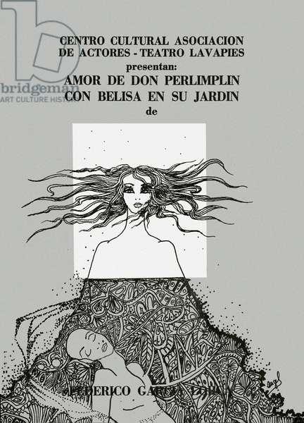 "Presentation poster of the piece ""Amor de don Perlimpin con Belisa en su jardin"" by the Spanish poet and playwright Federico Garcia Lorca (1898-1936) at the Lavapies theatre (Centro Cultural Asociacion de Actores) 20th century (print)"