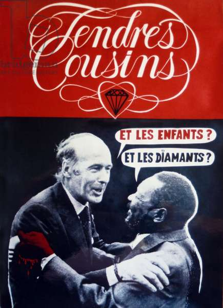 """The poster """"Tendres cousins"""" Giscard-Bokassa was issued by the Socialist Party around 1979. This poster had several prints and withdrawals until 1981. This poster comes from the first draw, identifiable in the absence of the PS logo."""
