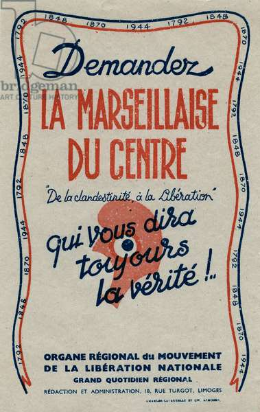 Ask La Marseillaise du centre, who will always tell you the truth 1944
