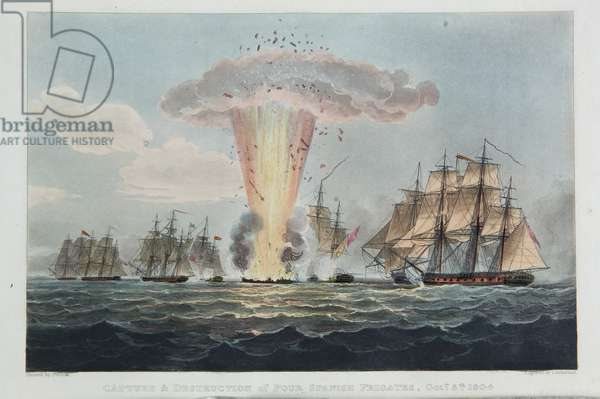 Capture and Destruction of Four Spanish Frigates, October 5th 1804, engraved by Thomas Sutherland for J. Jenkins's 'Naval Achievements', 1816 (colour engraving)