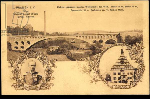 Ak Plauen Vogtland, King August Bridge, Syratal Viaduct, King Fr. August III (b/w photo)