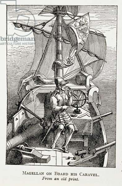Magellan on Board his Caravel, from 'The Romance of the River Plate', Vol. I, by W. H. Koebel, 1914 (engraving)