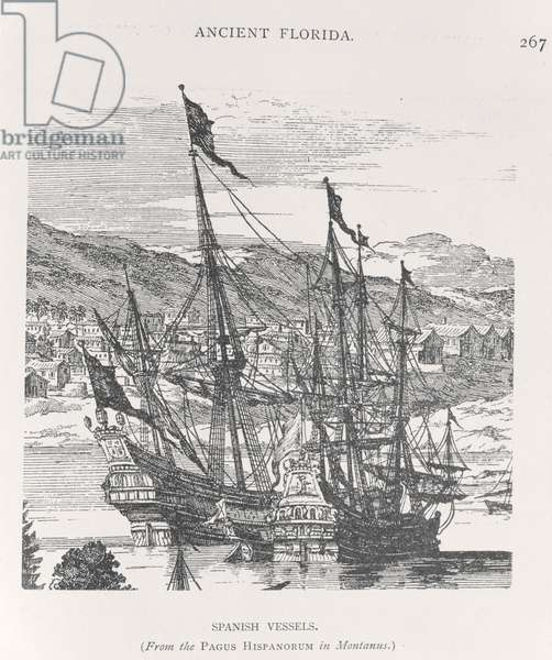 Spanish Vessels, Florida, from the Pagus Hispanorum in Montanus, mid 16th century (engraving)