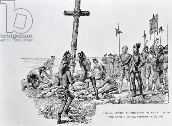 Balboa Setting up the Cross on the Shore of the Pacific Ocean, 25th September 1513, from 'The American Continent and its Inhabitants before its Discovery by Columbus', by Anne C. Cady, 1893 (engraving) (b&w photo)