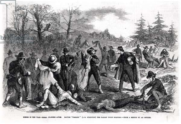 Scenes in the War: Rebel Soldiers after Battle 'Peeling' (i.e Stripping) the Fallen Union Soldiers, from a sketch by an officer (engraving) (b&w photo)
