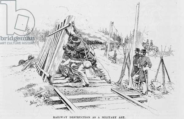 Railway destruction as a military art, illustration from 'Battles and Leaders of the Civil War', edited by Robert Underwood Johnson and Clarence Clough Buel (engraving)