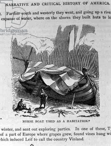 Norse Boat Used as A Habitation, from 'Narrative and Critical History of America', pub. in 1889 (engraving)