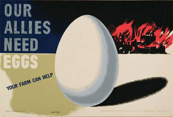 """""""Our Allies Need Eggs"""", war effort poster, 1940's (poster)"""