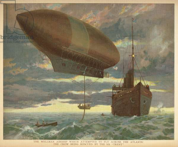 """'The Wellman airship which attempted to fly across the Atlantic, the crew being rescued by the S.S. """"Trent"""".Little people's book of airships. London : Ernest Nister, [1912]"""