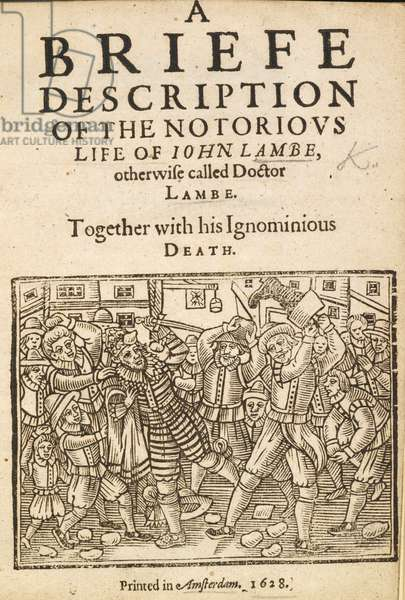 Death Dr John Lambe, Title Page of 'A Briefe Description of the Notorious Life of John Lambe.', 1628 (litho)