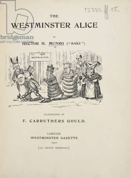 Illustrated title page. Political figures are represented as characters from 'Alice in Wonderland', as follows: Arthur Balfour (March Hare); Robert Cecil (King of Hearts and Dormouse); Joseph Chamberlain (Queen of Hearts, the Red Queen, and the Mad Hatter); Henry-Campbell Bannerman, Henry Petty-Fitzmaurice, and Frederick Temple (the Duchess) are shown with the Red King.