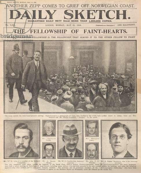 'The fellowship of faint-hearts'. A newspaper article on the 'no-conscription fellowship'.