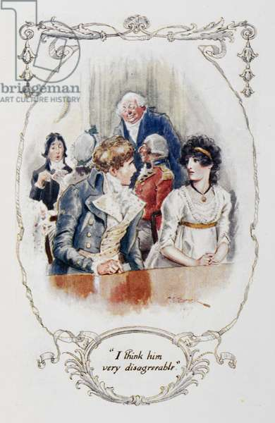 """""""I think him very disagreeable"""", illustration to 'Pride and Prejudice' by Jane Austen, 1907 (colour litho)"""