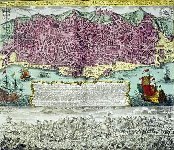 Vue de la ville de Lisbonne au Portugal. En haut, un plan detaille de la ville et en bas, representation du tremblement de terre de 1755. Matthew Seutter, Augsbourg, 1756. The British Library Institution Reference: Shelfmark ID: Maps.11.e.2.(60) Lisabona (Lisbon), Portugal, 1756. Divided into two sections, the upper coloured portion shows a detailed map of the coastal capital, with a descriptive banner. Below is a black and white scene of Lisbon viewed from the sea, with smoke rising from various points in the city. ©The British Library Board/Leemage