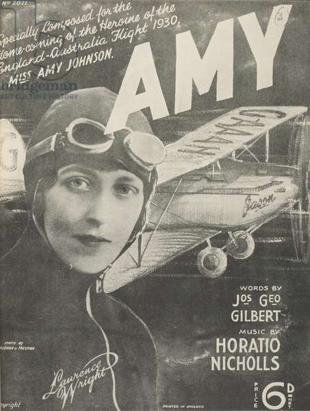 Amy Johnson song: Amy. / Words by Jos. Geo. Gilbert. Music by Horatio Nicholls. C.1930