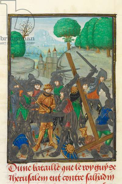 Royal 15 E.I, f.433v The Defeat of Guy de Lusignan and the loss of the Holy Cross, illustration from 'History of the Crusades', by William, Archbishop of Tyre