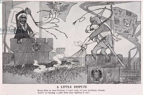 A little dispute'. Each one of the cousins: I want some of your territory, cousin. Aren't we having a jolly little time fighting it out? A political cartoon showing Russian (?) and German armies fighting.