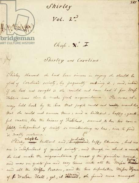 """Premiere page du Volume 2 du manuscrit de """"""""Shirley"""""""", ecrit par Charlotte Bronte (1816-1855) vers 1849 dont les principaux protagonistes sont Shirley Keeldar and Caroline Helstone. Dans ce debut de chapitre, Shirley est reprimander pour son habitude de siffler dite de """"""""Yorkshire habit"""""""" The British Library. Institution Reference: Shelfmark ID: Add 43478 Folio No: 1 ©The British Library Board/Leemage"""