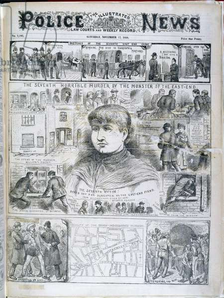 'The seventh horrible murder by the monster of the East-End'. Illustrations relating to the Whitechapel or 'Jack the Ripper' murders.