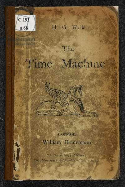 The Time Machine : An Invention, by H. G. Wells (1866-1946), 1895