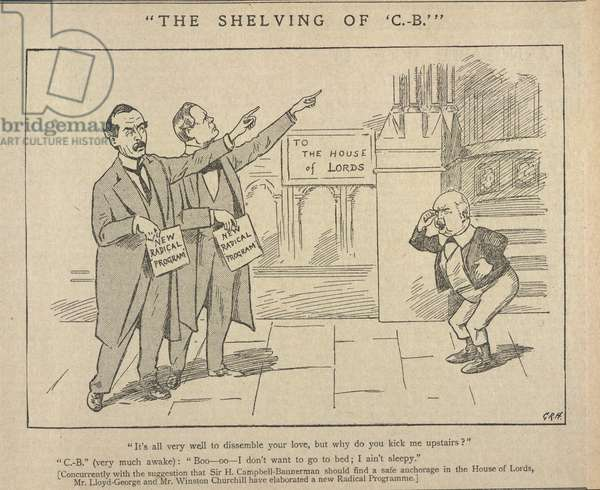 The shelving of C.B. A cartoon depicting Sir Henry Campbell-Bannerman, David Lloyd-George and Winston Churchill. Illustration from issue dated 22nd October 1904