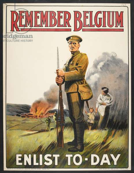 'Remember Belgium - enlist to-day'. A recruitment / propaganda poster showing a British soldier and a burning farm.
