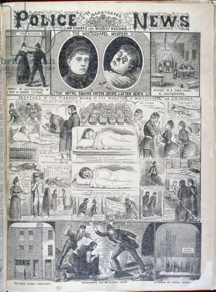 The Whitechapel mystery. 'Sketches of the fiendish work of the monster of Whitechapel. His six crimes'. Illustrations relating to the Whitechapel or 'Jack the Ripper' murders.