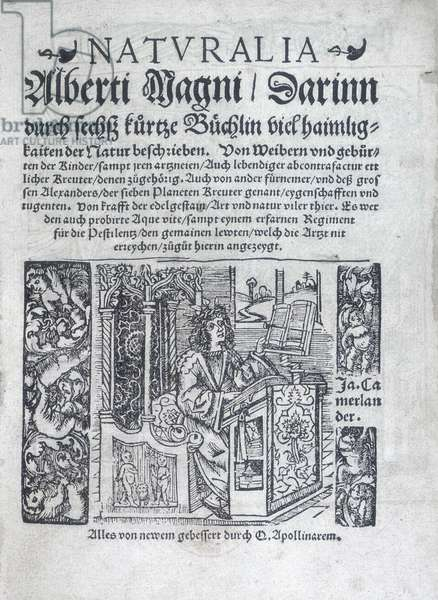 """Frontispice de """"""""Naturalia"""""""" par Albert le Grand (Albrecht von Bollstadt) (1193/1206-1280) 1548 The British Library The title page of """"""""Naturalia"""""""", 1548. A man sits at his desk studying. The author Albertus Magnus was a scholar and scientist who placed great importance in astrology within his system of nature. He believed that the four elements - earth, air, fire and water - of which everything is made up of, were generated by the movements of the stars and planets. ©The British Library Board/Leemage"""