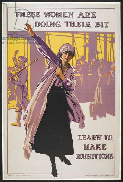 'These woman are doing their bit. Learn to make munitions'. A patriotic poster of the First World War to encourage women to volunteer to work in factories to aid the war effort.