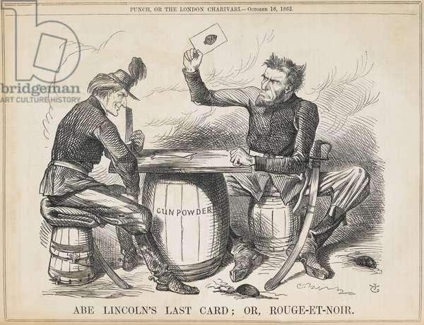 'Abe Lincoln's last card; or, rouge-et-noir'. Punch portrays Abraham Lincoln's Emancipation proclamation as a last desperate move.