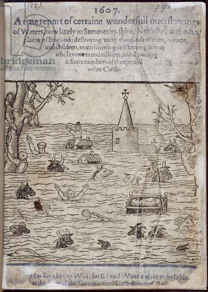 Floods, from 'A true report of certaine wonderfull ouerflowings of waters, now lately in Summerset-shire, Norfolke, and other places of England: destroying many thousands of men, women, and children, ouerthrowing and bearing downe whole townes and villages, etc., 1607 (ink on paper)