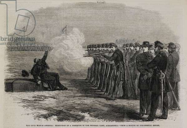 The civil war in America: Execution of a deserter in the federal camp, Alexandria.