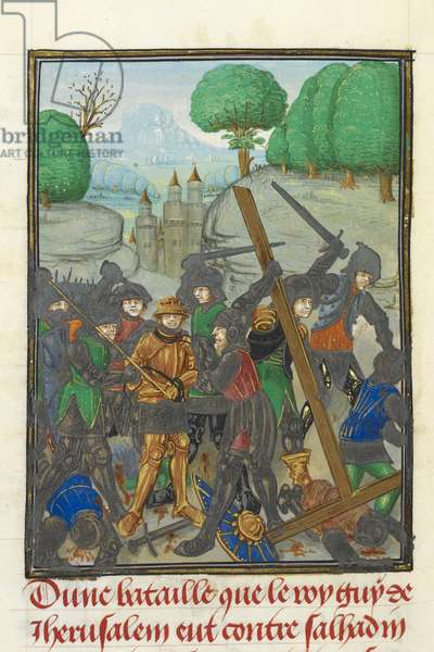 Royal MS 15 E I, f. 433v, The defeat of Guy of Lusignan by Saladin and the loss of the Cross, from 'Histoire d'Outremer' by William of Tyre, c.1479-80 (vellum)