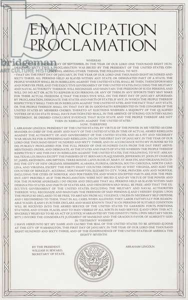 Emancipation Proclamation. The executive order issued by United States President Abraham Lincoln on January 1, 1863, during the American Civil War. It proclaimed the freedom of the nation's slaves.
