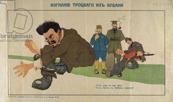 'Trotsky is being thrown out from Kuban', 'This is not our chap, hey, come on, go out!!!', from a collection of posters issued by the Southern anti-Bolshevik armies, 1919 (colour litho)