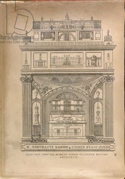 Frontispiece, 'Selections from the works of various celebrated British architects' from Pugin's (1836) 'Contrasts…'