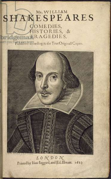 Title Page with a Portrait of Shakespeare, from 'Mr. William Shakespeare's Comedies, Histories and Tragedies', edited by J. Heminge and H. Condell, engraving by Droeshout, 1623 (engraving)