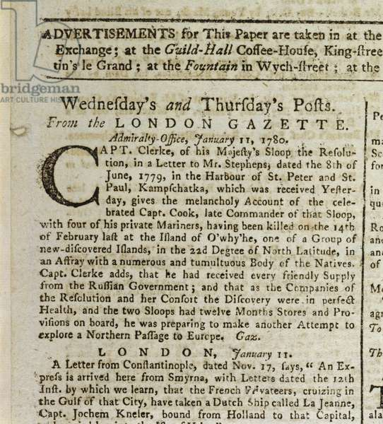 Melancholy account ...Capt. Cook. From the London Gazette. Admiralty-office, January 11, 1780. gives the melancholy account of the celebrated Capt. Cook, late commander of the sloop, with four of his private mariners, having been killed ...